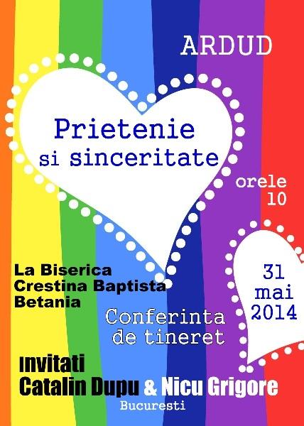 SURSA:  http://revistaartasicredinta.ro/2014/05/26/conferinta-prietenie-si-sinceritate/